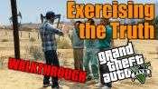 GTA 5 Walkthrough - Exercising the Truth