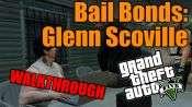 GTA 5 Single PLayer Walkthrough - Bail Bonds: Glenn Skoville