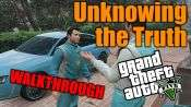 GTA 5 Single PLayer Walkthrough - Unknowing the Truth