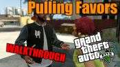 GTA 5 Walkthrough - Pulling Favors
