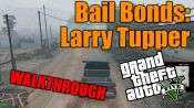 GTA 5 Single PLayer Walkthrough - Bail Bonds: Larry Tapper