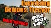 GTA 5 Solo Jugador Tutorial - el Ejercicio de los Demonios: Trevor