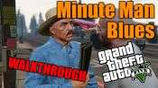 GTA 5 Walkthrough - Minute-Mann-Blues