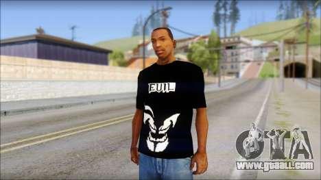 Evil T-Shirt for GTA San Andreas