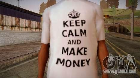 Fler Keep Calm And Make Money Shirt for GTA San Andreas third screenshot
