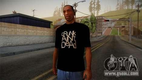 Crunk Aint Dead Shirt Black for GTA San Andreas