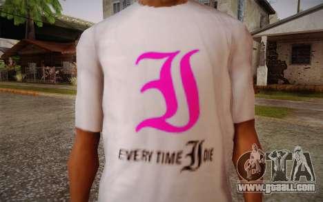 Everytime I Die T-Shirt for GTA San Andreas third screenshot