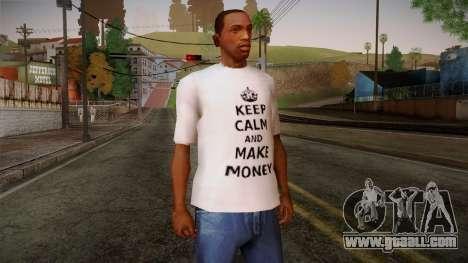 Fler Keep Calm And Make Money Shirt for GTA San Andreas