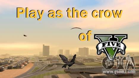 The possibility of GTA V to play for bird V. 1 for GTA San Andreas
