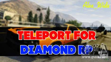 Teleport for Diamond RP for GTA San Andreas