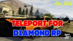 Teleport for Diamond RP
