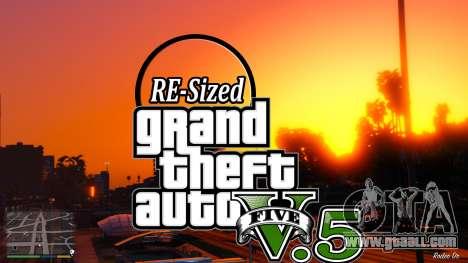 GTA V RE-Sized V5.5 ( Stable ) for GTA 5