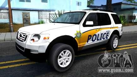 Ford Explorer Metro Police 2009 for GTA San Andreas